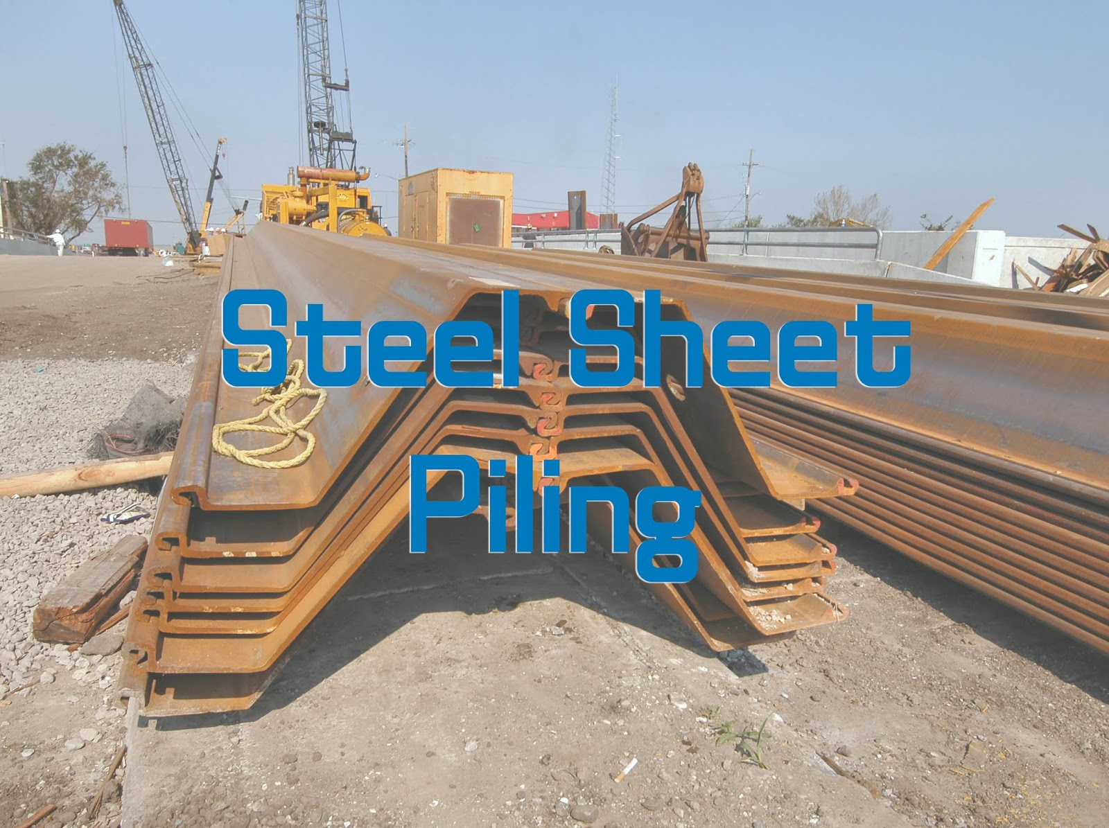 Steel Sheet Piling Works - Workflow Procedure for Site