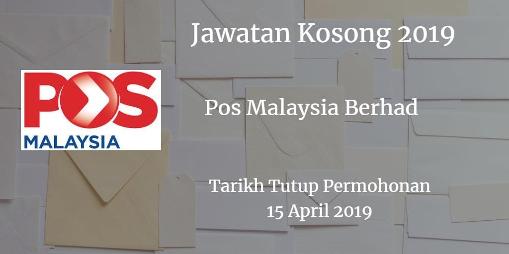 Jawatan Kosong Pos Malaysia Berhad 15 April 2019
