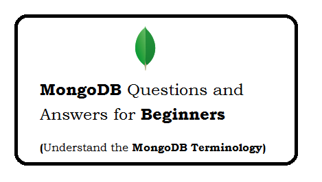 MongoDB Questions and Answers for beginners
