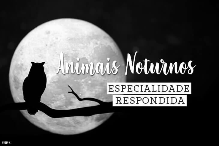 Especialidade-de-Animais-Noturnos-Respondida