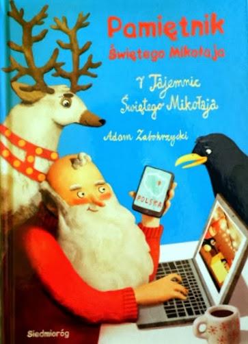 Pamiętnik Świętego Mikołaja - Adam Zabokrzycki