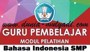 Modul Guru Pembelajar Mata Pelajaran Bahasa Indonesia SMP