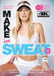 Make 'Em Sweat Vol. 3 xXx (2015)