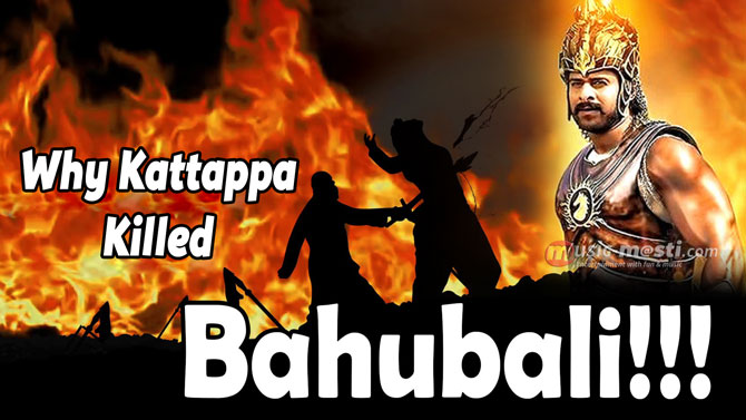 baahubali-2-why-kattappa-killed-baahubali