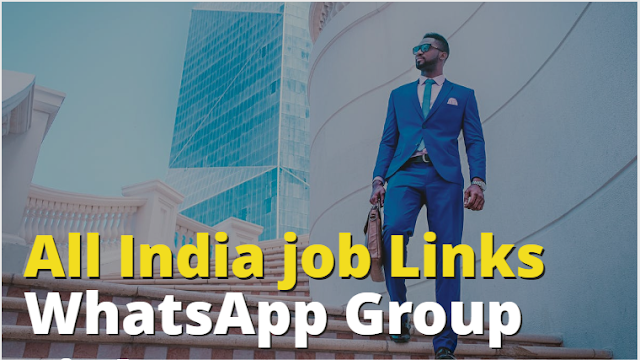 All India job WhatsApp Group Links