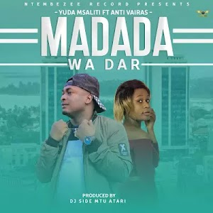 Download Audio | Yuda Msaliti ft Antivairas - Madada wa Dar (Sungeli)