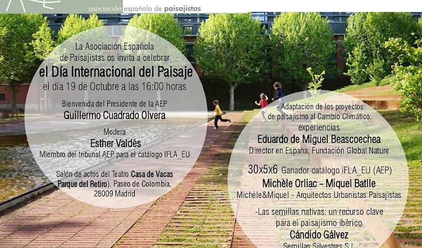 Crónica.           Día Internacional del Paisaje 2018 Asociación Española de Paisajistas