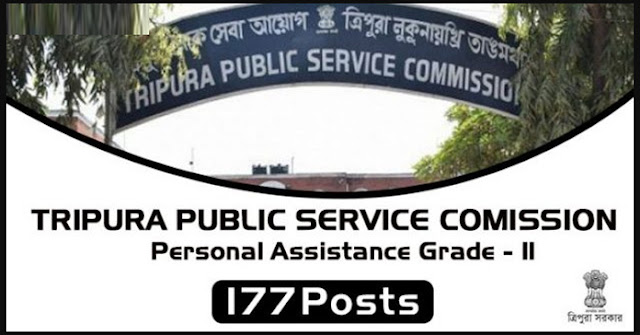 Tripura TPSC Recruitment For 177 Personal Asst Gr-II Posts 2018