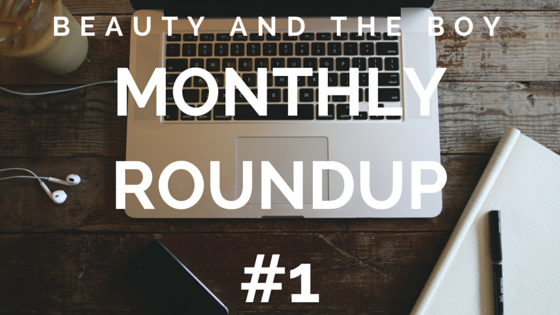 Monthly Roundup #1