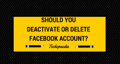 Should You Deactivate or Delete Facebook Account?
