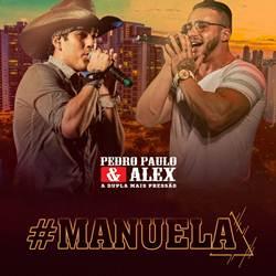 Baixar Música Manuela - Pedro Paulo e Alex Mp3