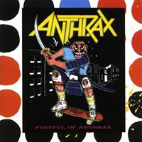[1987] - Fistful Of Anthrax [Japanese Edition]