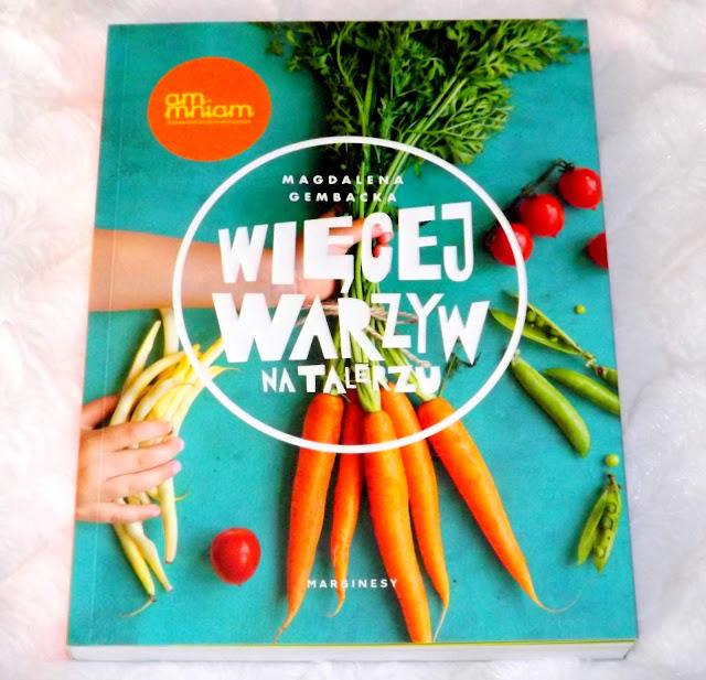 Więcej warzyw na talerzu Magdalena Gembacka- recenzja