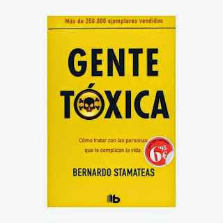 Bernardo stamateas Gente toxica