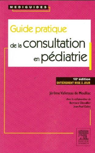Guide Pratique De la Consultation en Pédiatrie-(2012) - WWW.VETBOOKSTORE.COM
