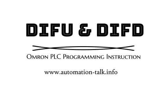 DIFU and DIFD PLC Programming Instruction Omron PLC
