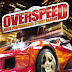 Overspeed- High Performance Street Racing Game Full Highly Compressed Free Download