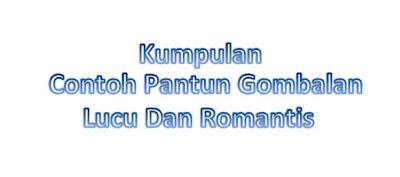#7 Contoh Pantun Gombal Lucu Dan Romantis