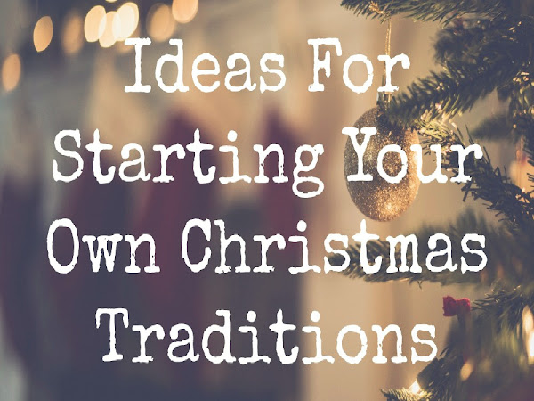 Start Your Own Christmas Traditions