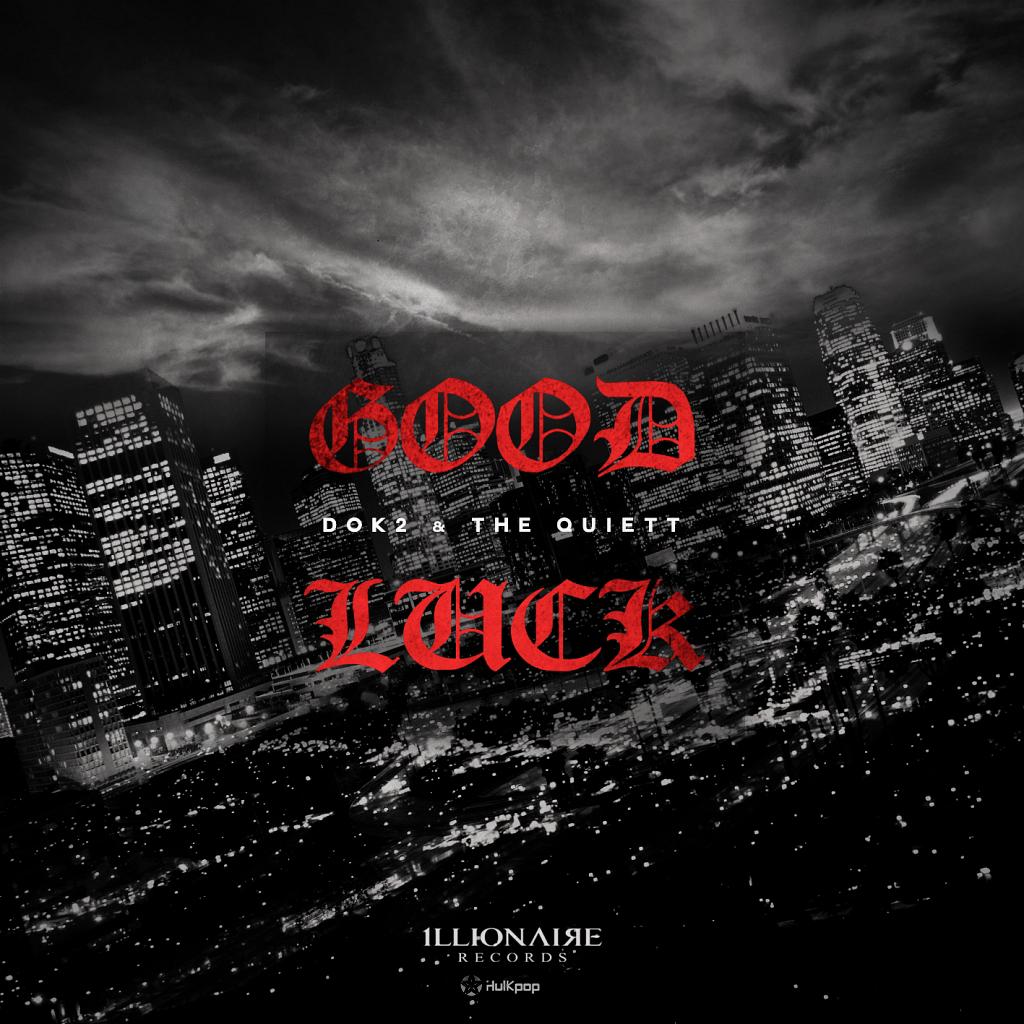 [Single] DOK2, The Quiett – Good Luck