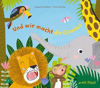 Cover von Susanne Weber - Und wie macht die Giraffe?