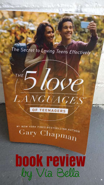 The Five Love Languages for Teenagers, Raising pre-teens and teenagers, Book Review, Via Bella, Teenagers, How to love your teen, Gary chapman, Moody Publishers, MP Newsroom, Northfield publishing