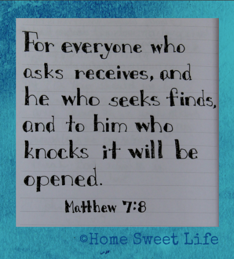 Scripture Writing, Matthew 7:8