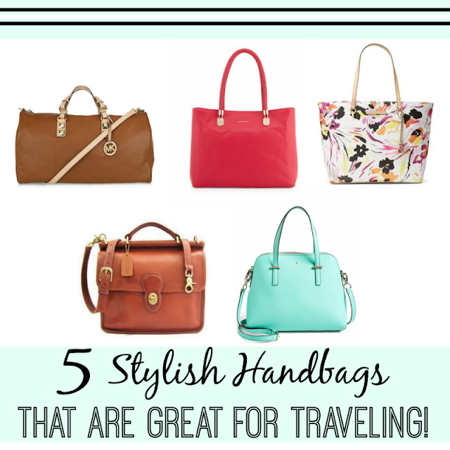 5 Stylish Handbags That Are Great For Traveling   via  www.productreviewmom.com