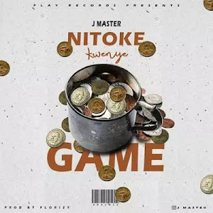 Download Audio | J Master - Nitoke Kwenye Game