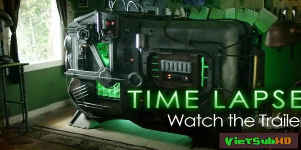 Phim Tua Thời Gian VietSub HD | Time Lapse 2014