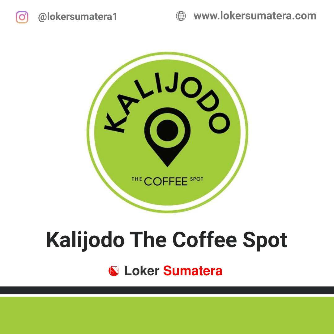 Lowongan Kerja Jambi: Kalijodo The Coffee Spot Juli 2020