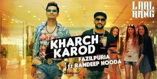 Kharch Karod Lyrics