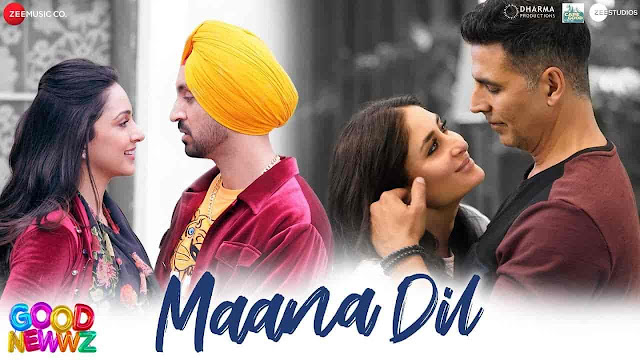 Maana Dil Lyrics - Good Newwz | B Praak