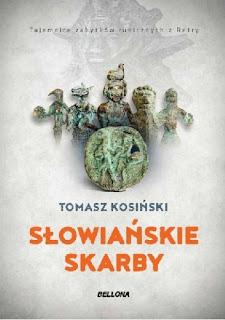 Słowiańskie skarby. Tajemnice zabytków runicznych z Retry - Tomasz Kosiński