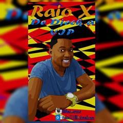 Raio X-De djeck à Vip (2016)