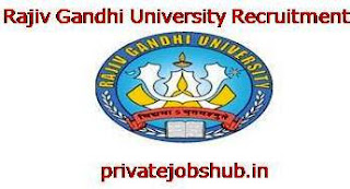Rajiv Gandhi University Recruitment