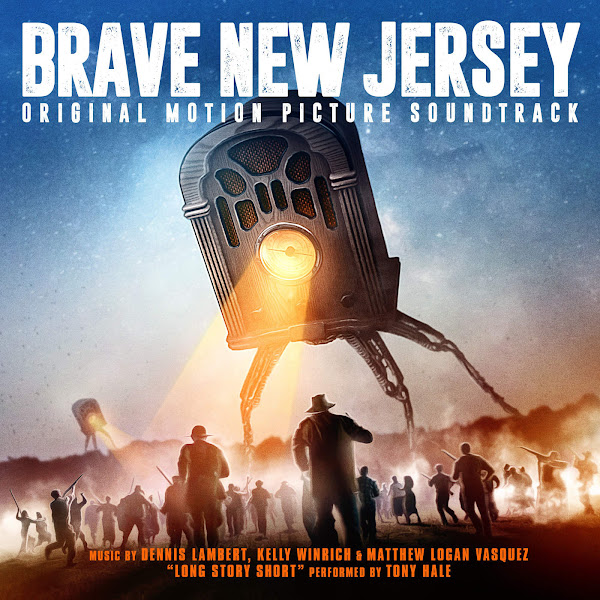 Dennis Lambert, Kelly Winrich & Matthew Logan Vasquez - Brave New Jersey (Original Motion Picture Soundtrack) Cover