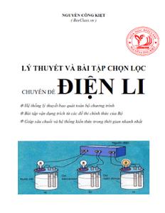 Lý Thuyết Và Bài Tập Chọn Lọc Chuyên Đề Điện Li - Nguyễn Công Kiệt