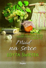 http://lubimyczytac.pl/ksiazka/3700114/miod-na-serce