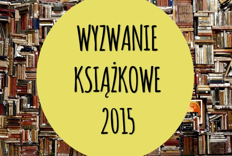 Książkowe wyzwanie na rok 2015
