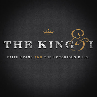 The King and I tracklist: Faith Evans and The Notorious BIG debut album drops May 19th 2017