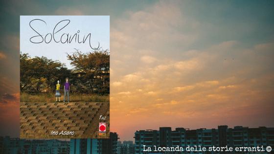 RECENSIONE | Solanin di Inio Asano
