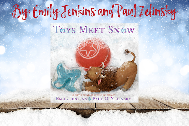 Toys Meet Snow Mentor Text Lesson