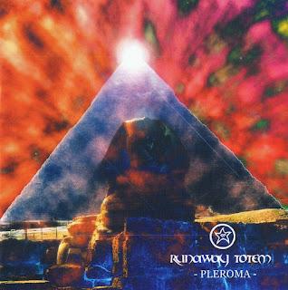 Runaway Totem - 2004 - Pleroma
