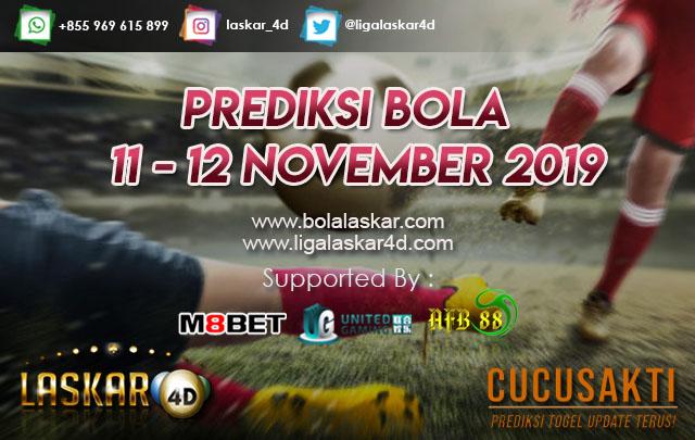 PREDIKSI BOLA JITU TANGGAL 11 – 12 NOVEMBER 2019