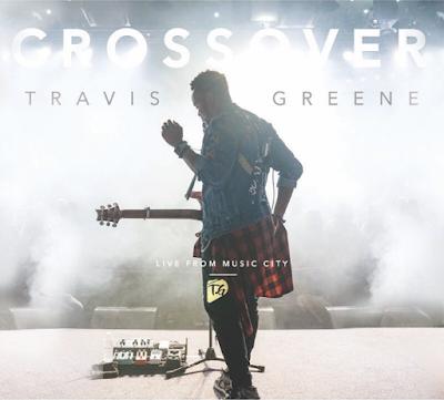 Travis Greene Crossover