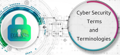Cyber Security Terms and Terminologies