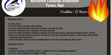 "Lomba Menulis Cerpen dan Puisi unik bertema ""API"""