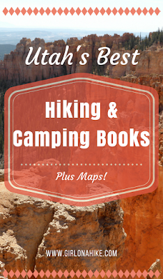Best Hiking & Camping Books for Utah! Hiking in Utah with Dogs, Hiking in Utah with Kids, Hiking Utah's National Parks