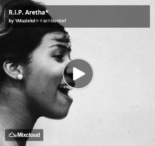 https://www.mixcloud.com/straatsalaat/rip-aretha/
